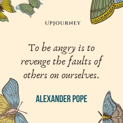 """To be angry is to revenge the faults of others on ourselves."" ― Alexander Pope #revenge #quotes #angry #faults"