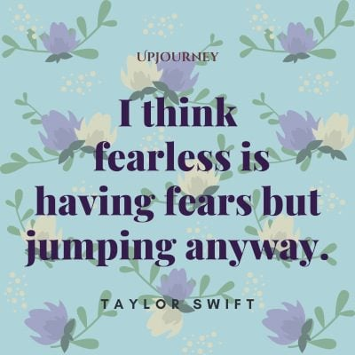 """""""I think fearless is having fears but jumping anyway."""" #taylorswift #quotes #fears"""