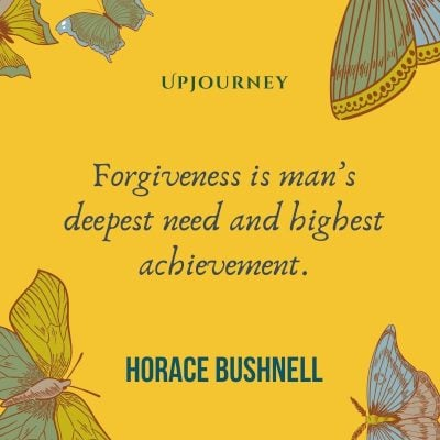 Forgiveness is man's deepest need and highest achievement – Horace Bushnell. #quotes #forgiveness
