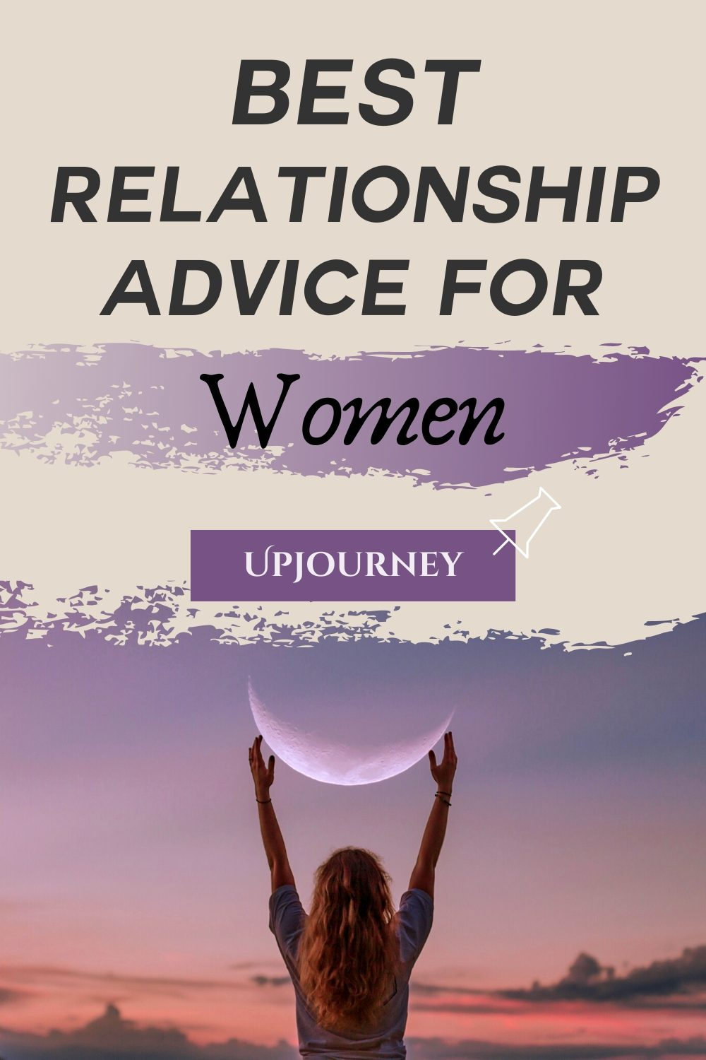 Best Relationship Advice for Women