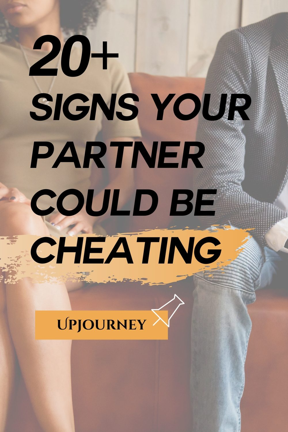 Warning Signs Your Partner Could Be Cheating