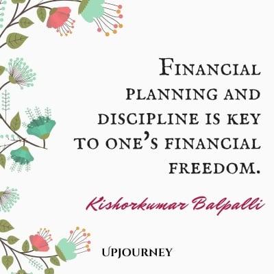 Financial planning and discipline is key to one's financial freedom. – Kishorkumar Balpalli #personalfinance