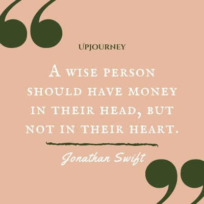 A wise person should have money in their head, but not in their heart. – Jonathan Swift #personalfinance